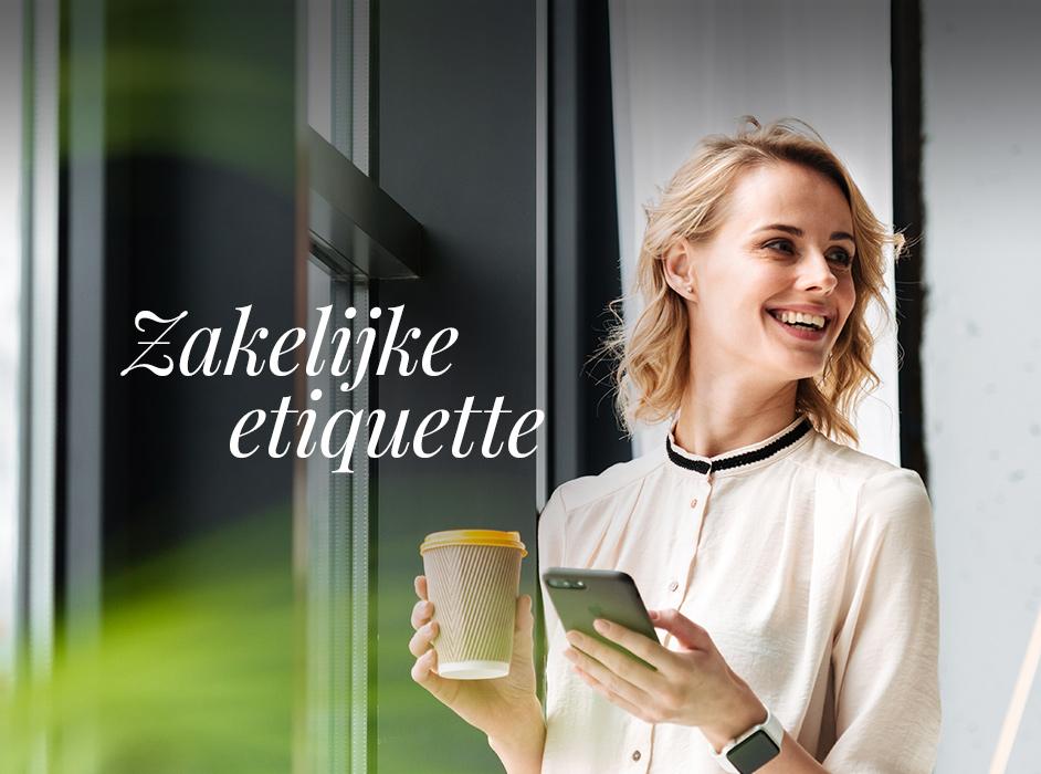 Zakelijke etiquette, Etiquette a la carte, Den Haag